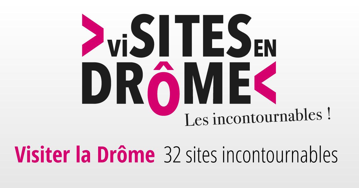 Visiter La Drme 32 Sites Touristiques Incontournables